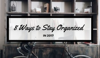 8-ways-stay-organized