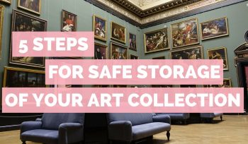 Art and Painting Storage Tips